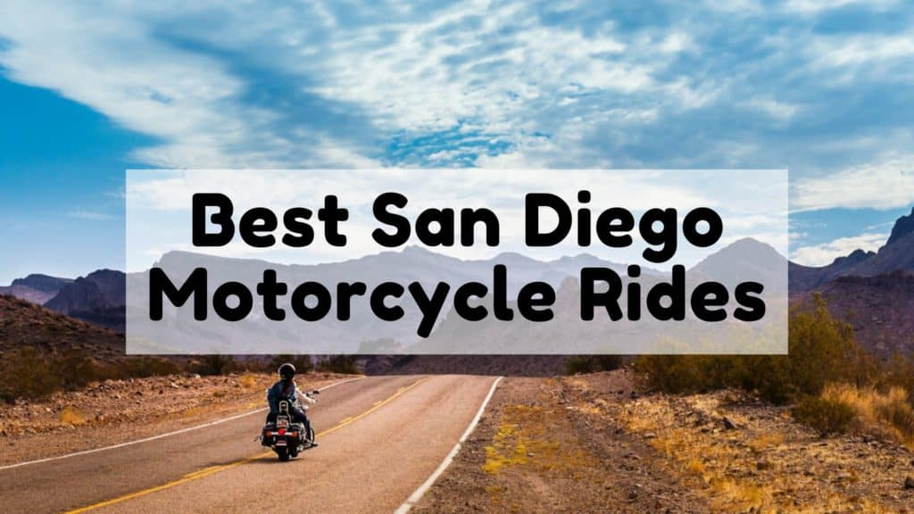 Best San Diego Motorcycle Rides